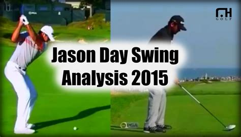 jason day swing analysis jason day golf swing analysis p g a chion 2015 youtube