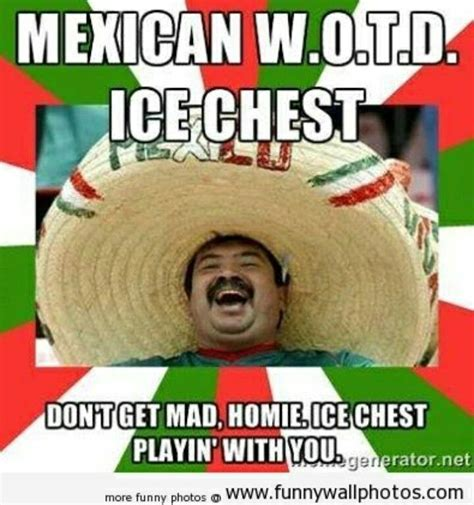 Funny Mexican Meme - the 25 best mexican words ideas on pinterest mexican