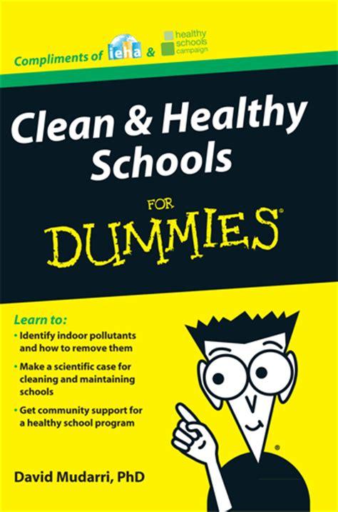 how to a for dummies clean healthy schools for dummies by david mudarri phd ieha uniting facility