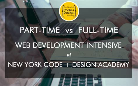 Nyu Time Vs Part Time Mba by New York Code Design Academy Reviews Course Report