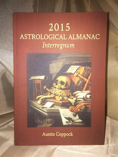 astrological almanac for 2018 books 2015 astrological almanac coppock