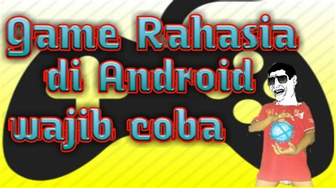 game mod yg offline game offline rahasia yg ada di android youtube