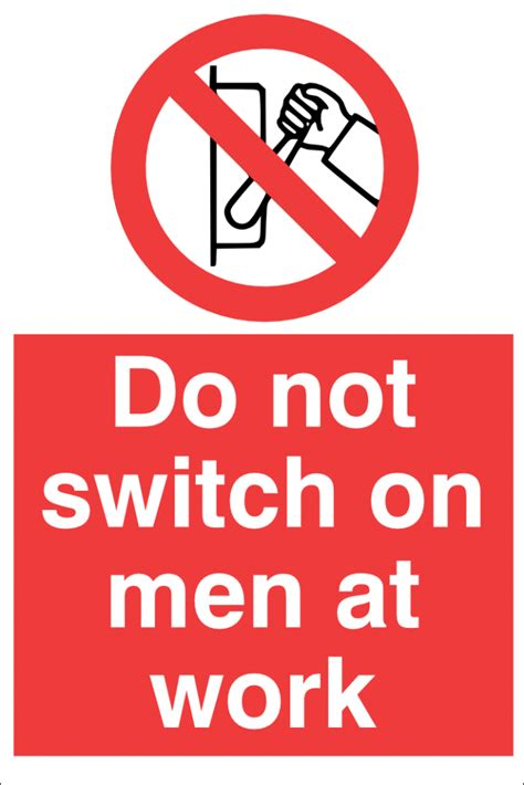 Do Not Do This At Home by Do Not Switch On At Work Prohibition Sign 400x600