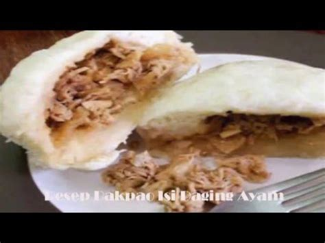 youtube membuat bakpao resep membuat bakpao isi daging ayam youtube