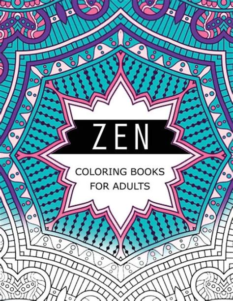coloring books for adults barnes and noble zen coloring books for adults anti stress therapy for