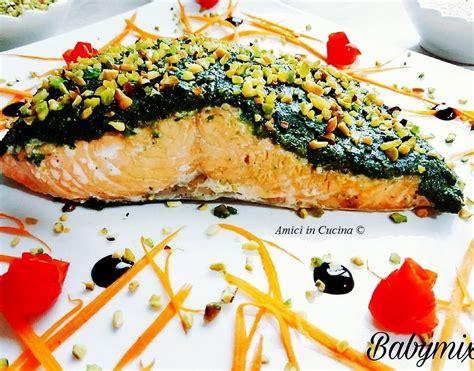 come cucinare un filetto di salmone filetto di salmone con pesto di pistacchi barbara p