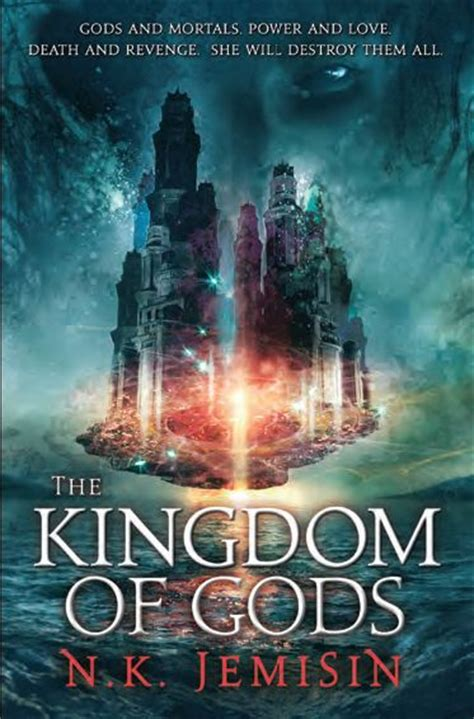 the hundred thousand kingdoms the inheritance trilogy the kingdom of gods by n k jemisin the reviewer