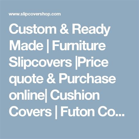 futon quote 25 best ideas about furniture slipcovers on pinterest