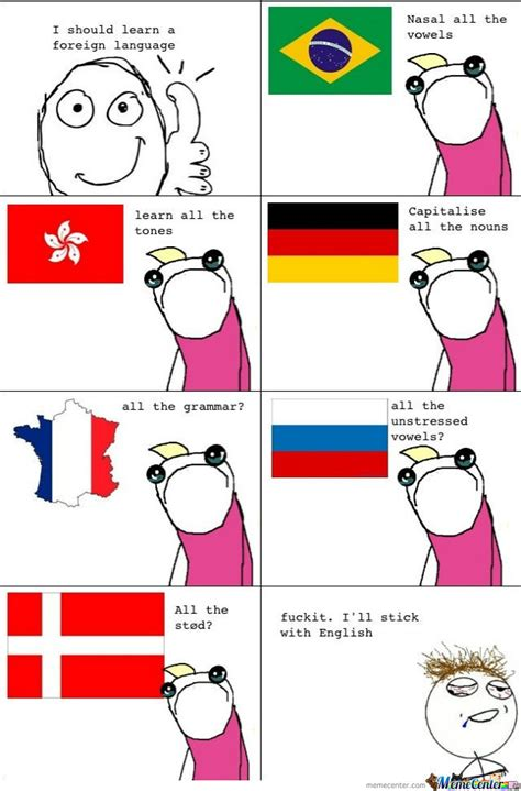 Language Memes - well i was going to learn a new language by airsoftjosh