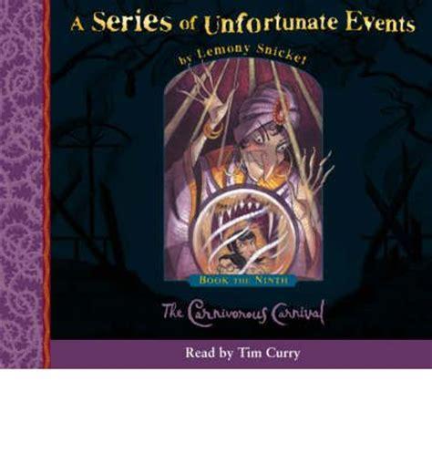 the carnivorous carnival the the carnivorous carnival lemony snicket tim curry 9780007217663
