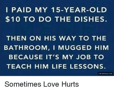 it hurts to go to the bathroom 25 best memes about sometimes love hurts sometimes love