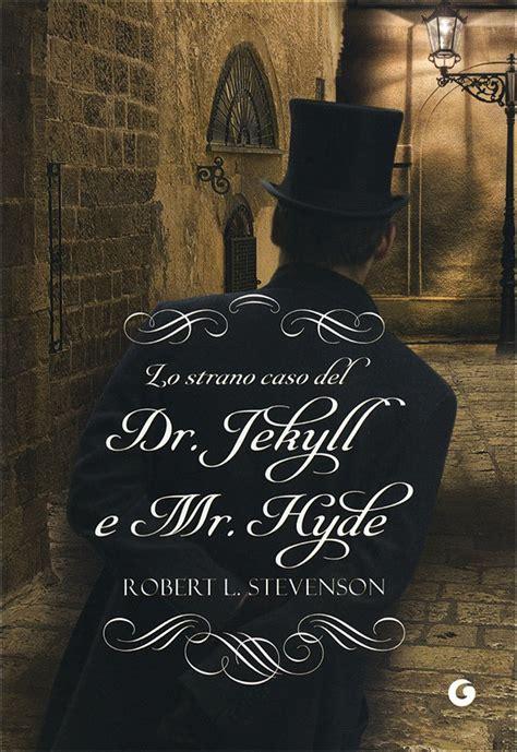 lo strano caso dottor jekyll e mister hyde ombre angeliche recensione quot lo strano caso dr jekyll