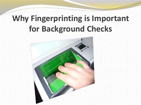 Fingerprinting For Background Check Why Fingerprinting Is Important For Background Checks
