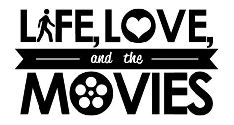 film love of my life life love and the movies top 10 films