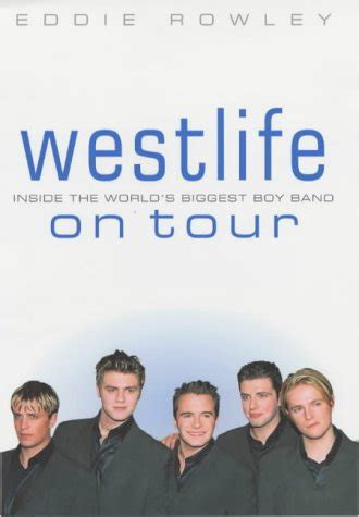 westlife biography facts biography of author eddie rowley booking appearances