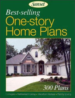 top home design books best selling one story home plans by sunset books reviews description more isbn