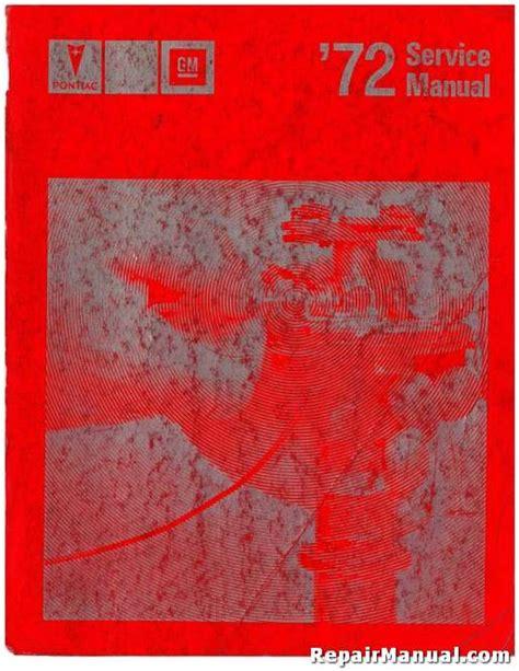 1972 pontiac repair shop manual original all models for 1972 pontiac grand prix wiring diagrams 1972 pontiac automobile service manual