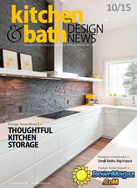 kitchen bath design news kitchen bath design news uk october 2015 187 download