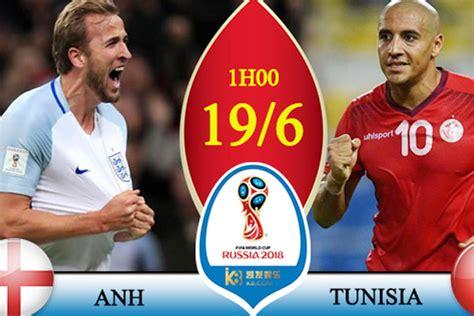 nhận định tỉ lệ k 232 o anh vs tunisia 1h00 ng 224 y 19 6