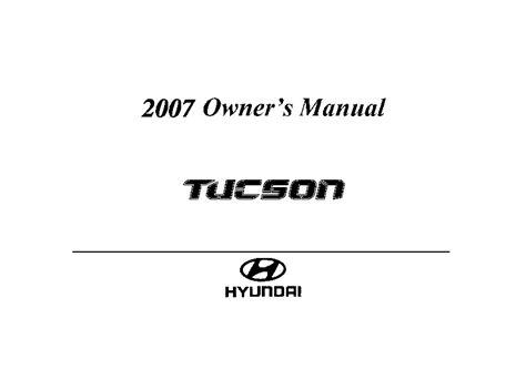 car owners manuals free downloads 2007 hyundai santa fe engine control hyundai 2007 tucson owners manual pdf download autos post