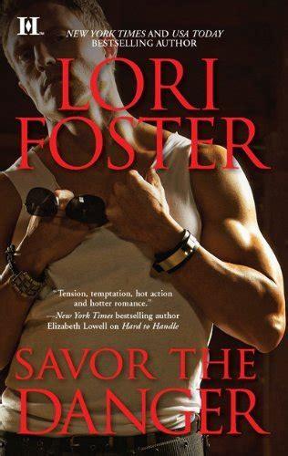 Novel Harlequin Savor The Danger Lori Foster savor the danger lori foster