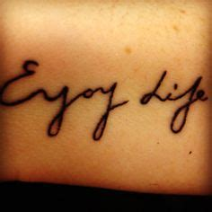 tattoo quotes about enjoying life 1000 images about enjoy life on pinterest swan tattoo