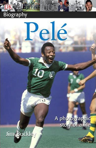 biography pele dk biography pele by james buckley paperback barnes