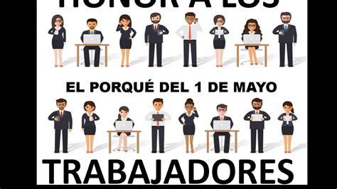 Resumen 1 De Mayo by Dia Trabajador 191 Por Qu 233 Se Celebra El 1 De Mayo