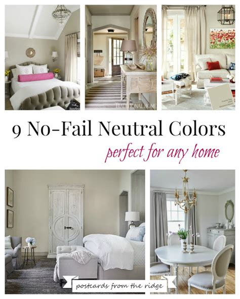 9 no fail neutral paint colors postcards from the ridge