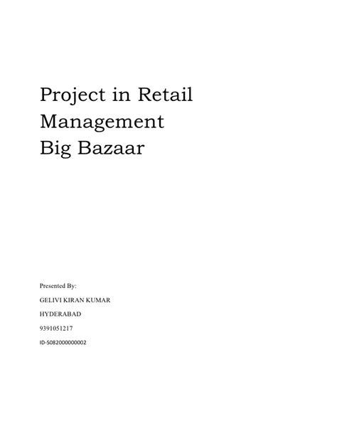 Project On Big Bazaar Mba by Project On Big Bazaar