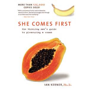 She comes first the thinking man s guide to pleasuring a woman