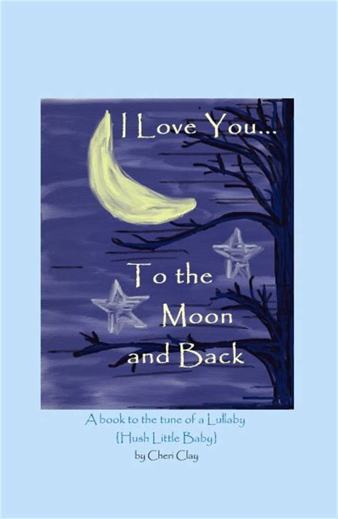 backside of the moon books i you to the moon and back by chericlay children