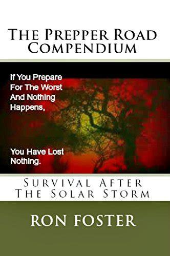 The Prepper Road Compendium the prepper road compendium foster 9781466490123