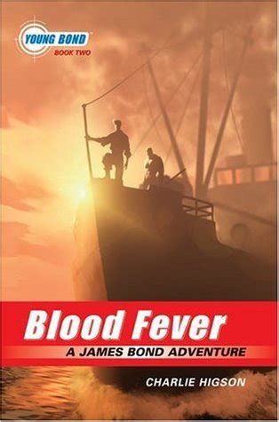 bloodfever fever series book 2 blood fever bond 2 by higson