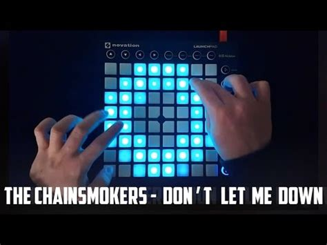 alan walker don t let me down the chainsmokers don t let me down launchpad mk2 cover