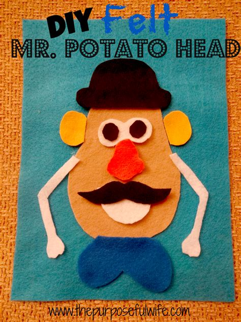 mr potato felt template the purposeful felt mr potato