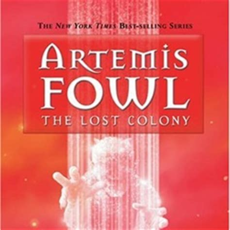 Eoin Colfer Artemis Fowl And The Lost Colony the artemis fowl series by eoin colfer