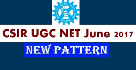 pattern of csir net exam csir ugc net june 2017 paper pattern