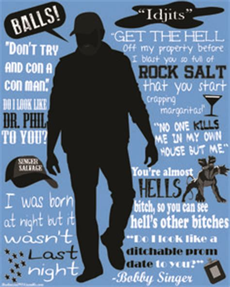 Bobby Trendy Quote Of The Day by Bobby Singer Quotes Quotesgram