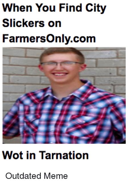 Farmers Only Meme - search tarnation memes on me me