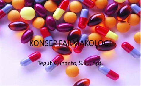 Dasar Dasar Farmakologi Keperawatan power point ku konsep farmakologi