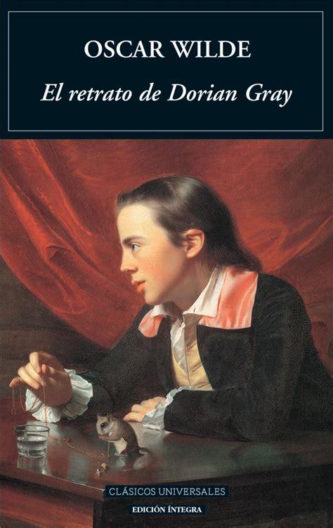 el retrato de dorian el retrato de dorian gray de oscar wilde en busca de mr darcy
