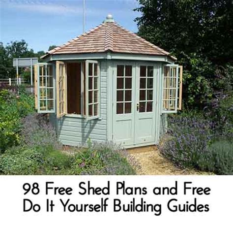 Do It Yourself Sheds by 98 Free Shed Plans And Free Do It Yourself Building Guides