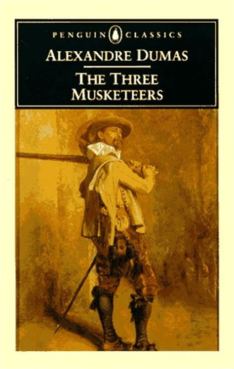 The Three Musketeers By Alexandre Dumas Dan Gladwell Tx S Review Of The Three Musketeers