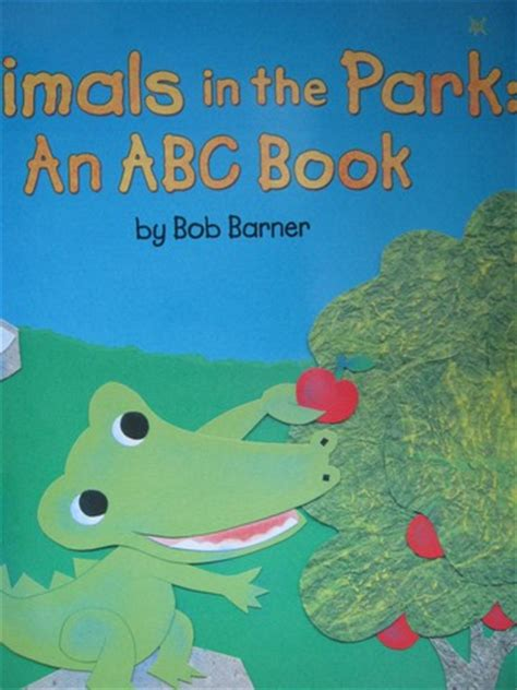 big jaya s abcs books animals in the park an abc book p big by bob barner