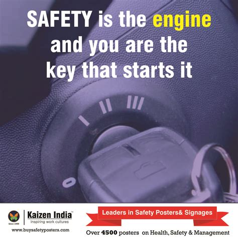 You Are The Key To Your Safety safety is the engine and you are the key that starts it