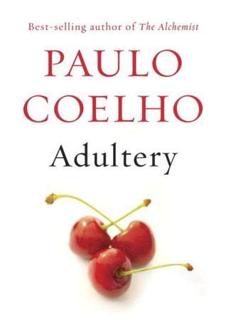 adulterio edition adultery by paulo coelho reviews discussion bookclubs