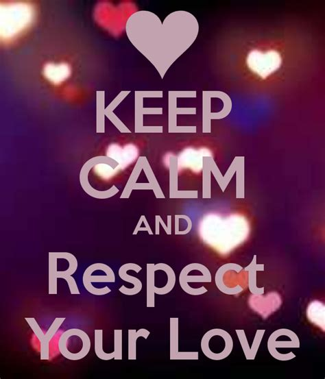 keep your love on respect and love love pictures images page 10