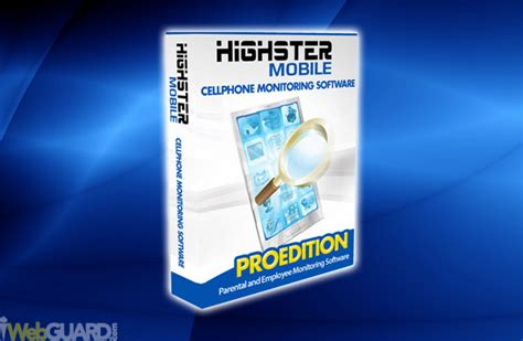 highster mobile review can this phone spy app really work highster mobile review monitoring app for cell phones