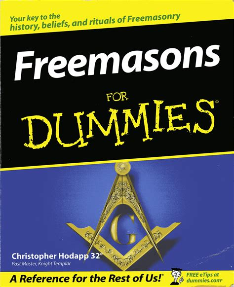 for dummies a page about freemasonry masonic bookshelf freemasons for dummies